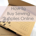 How to Buy Fabric and other Sewing Supplies Online