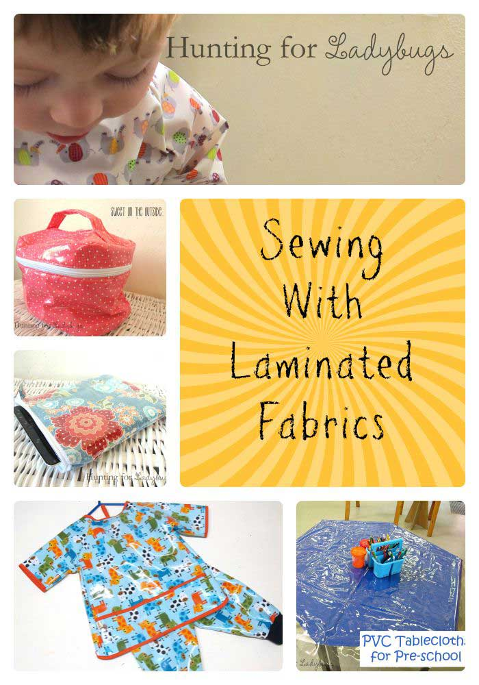 How To Sew With Laminated Fabrics - Tips and Tricks with Sarah from Hunting for Ladybugs